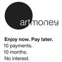 Art Money logo: Art Money. Enjoy now. Pay later. 10 payments, 10 months. No interest.
